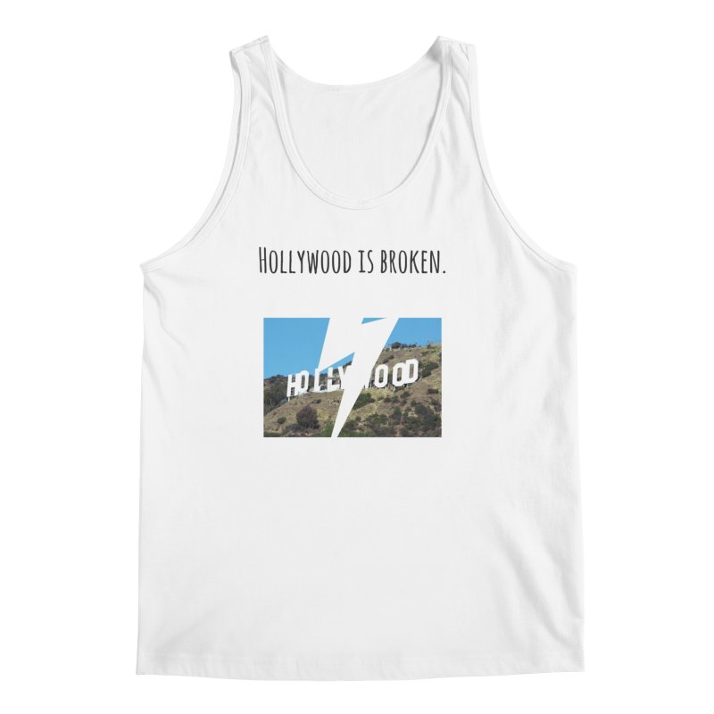 Hollywood is broken Men's Regular Tank by Soapboxy Boutique