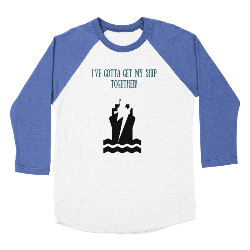 Ship together Women's Baseball Triblend Longsleeve T-Shirt by Soapboxy Boutique