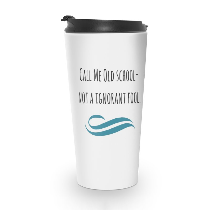 Call me old school... Accessories Mug by Soapboxy Boutique