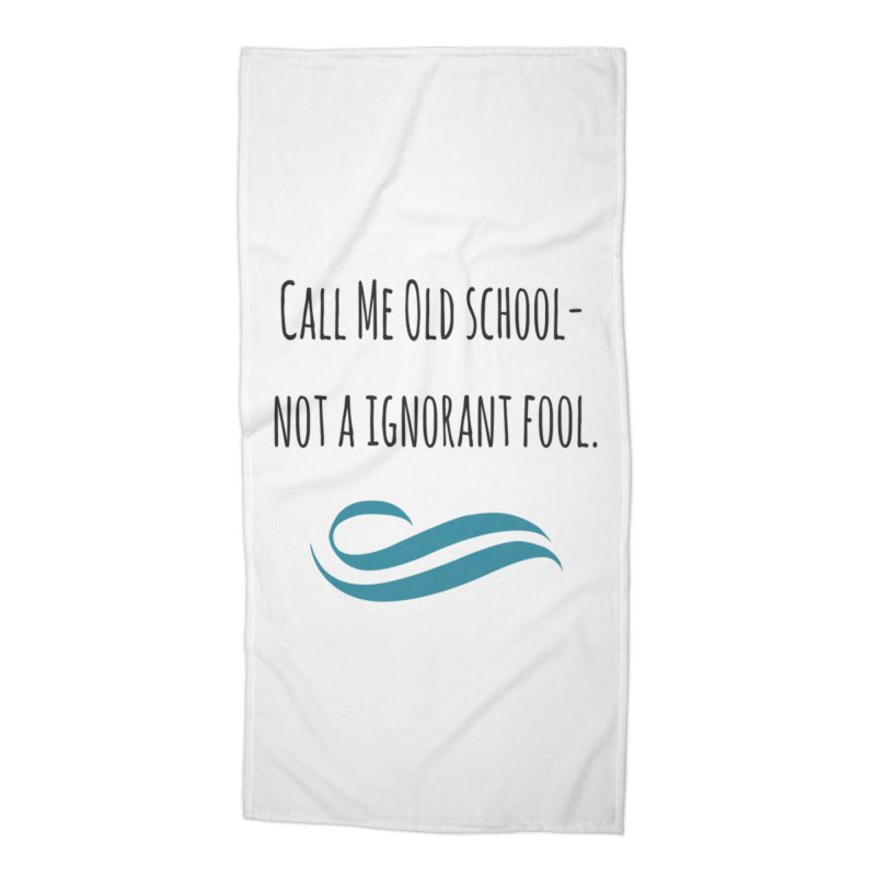 Call me old school... Accessories Beach Towel by Soapboxy Boutique
