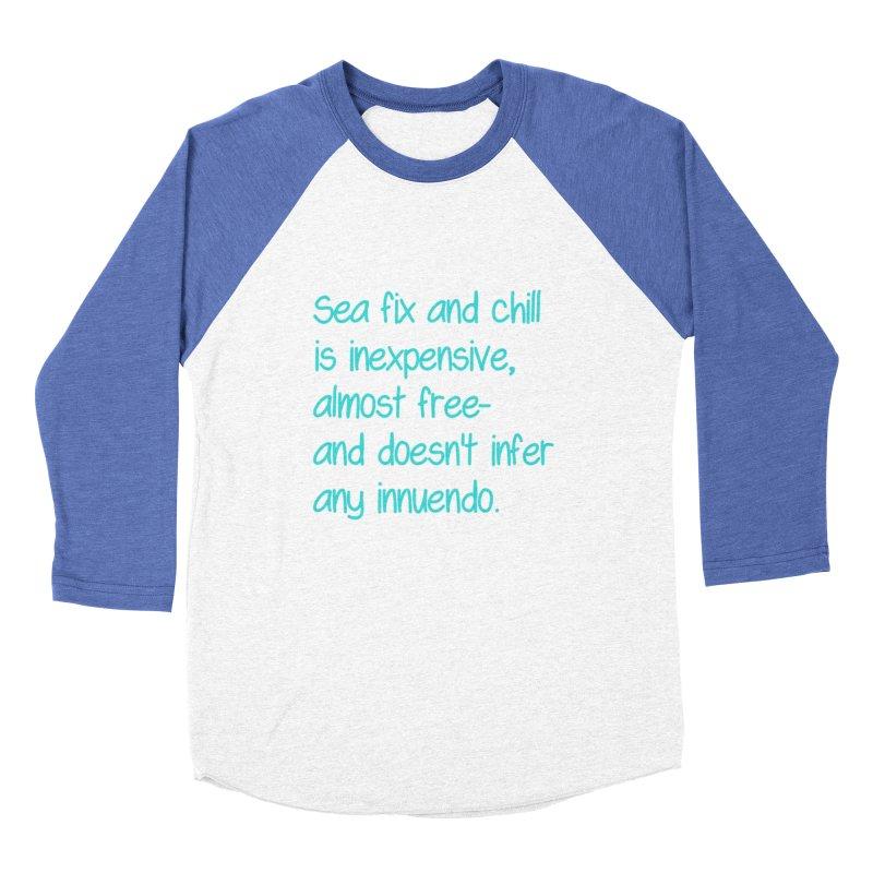 Sea fix and chill Women's Baseball Triblend Longsleeve T-Shirt by Soapboxy Boutique