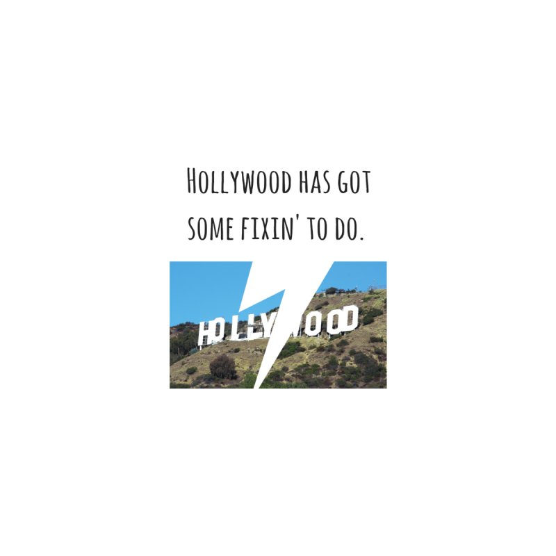 Hollywood... fixin' to do Women's Tank by Soapboxy Boutique