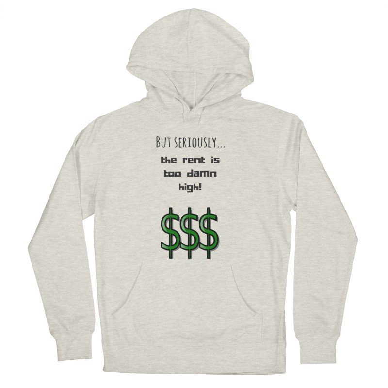 The rent Men's Pullover Hoody by Soapboxy Boutique