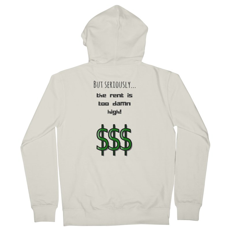The rent Women's Zip-Up Hoody by Soapboxy Boutique