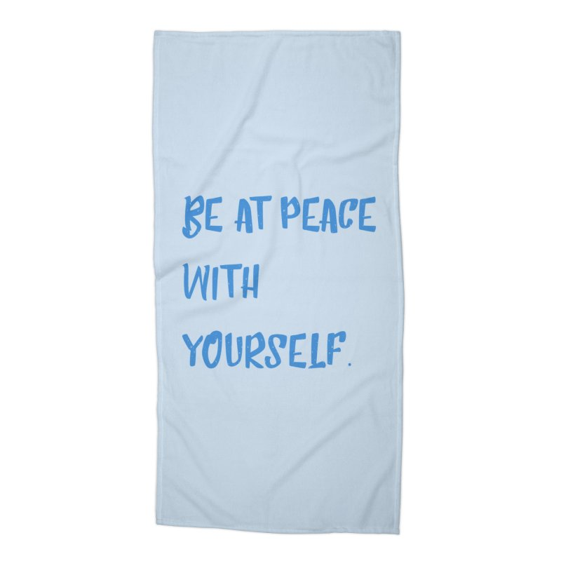 Be at peace Accessories Beach Towel by Soapboxy Boutique