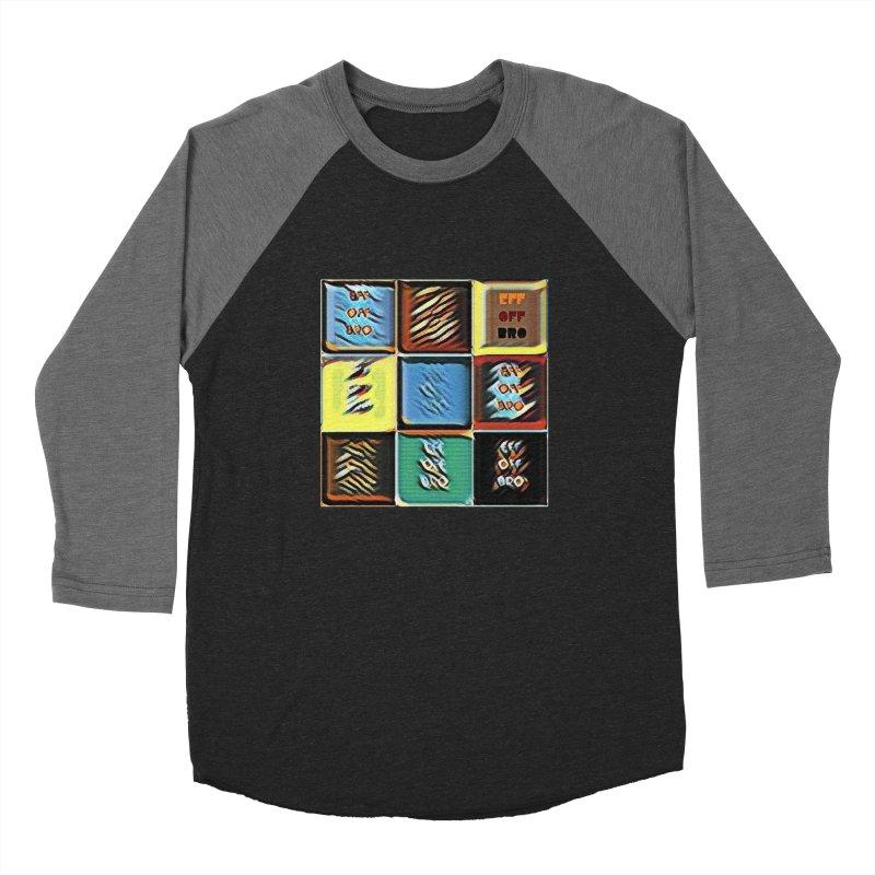 Eff Off Bro Women's Baseball Triblend Longsleeve T-Shirt by Soapboxy Boutique
