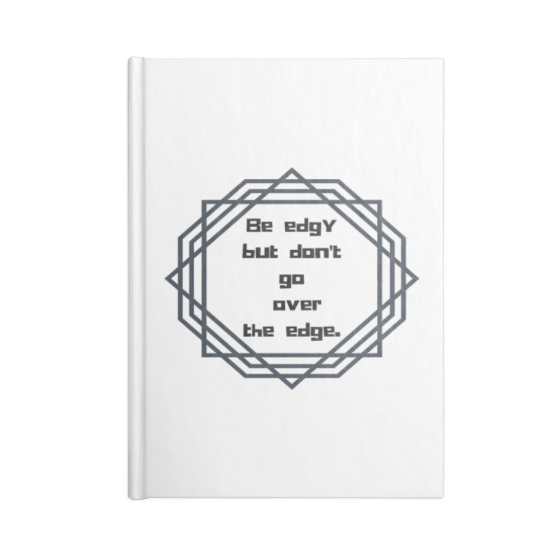 Be edgy Accessories Blank Journal Notebook by Soapboxy Boutique