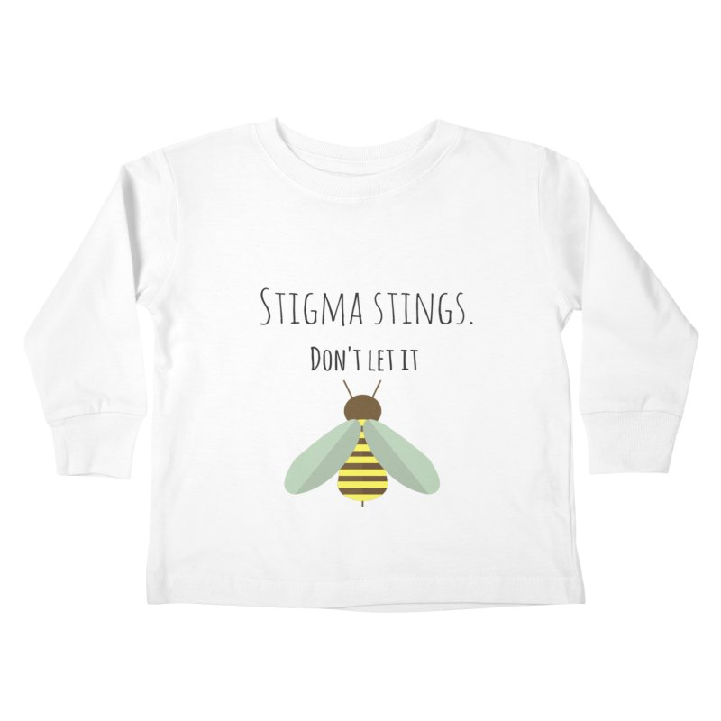 Stigma stings Kids Toddler Longsleeve T-Shirt by Soapboxy Boutique