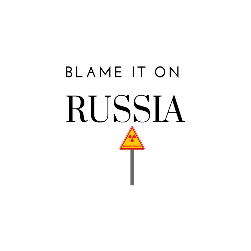 Blame it on Russia Men's T-Shirt by Soapboxy Boutique