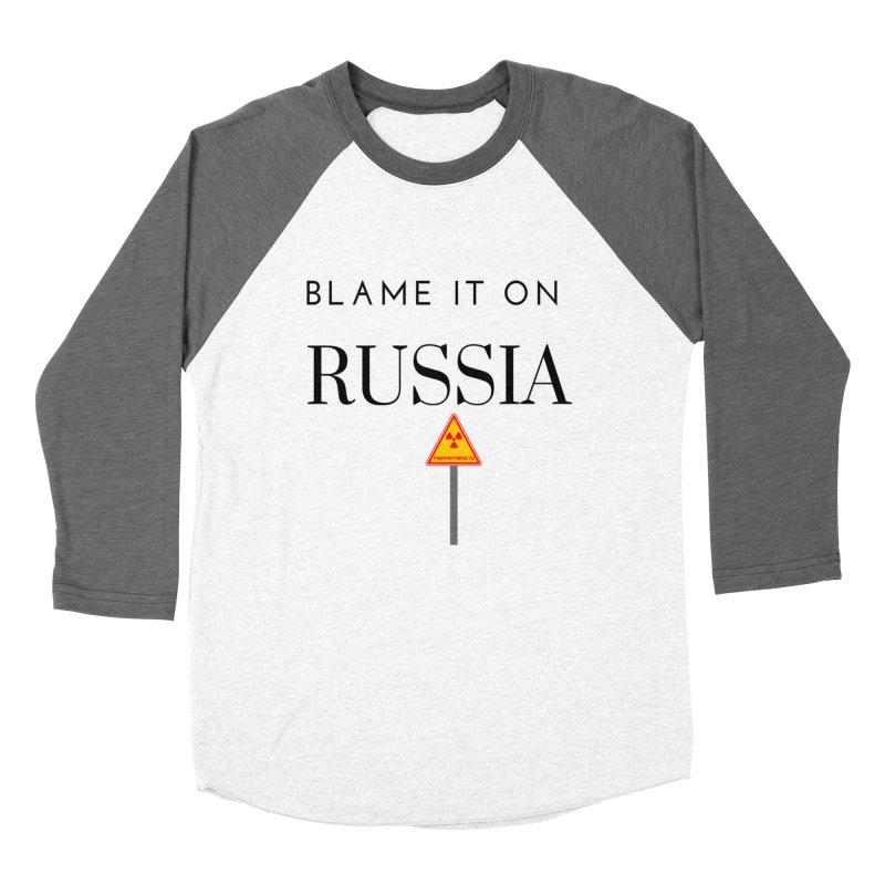 Blame it on Russia Women's Baseball Triblend Longsleeve T-Shirt by Soapboxy Boutique