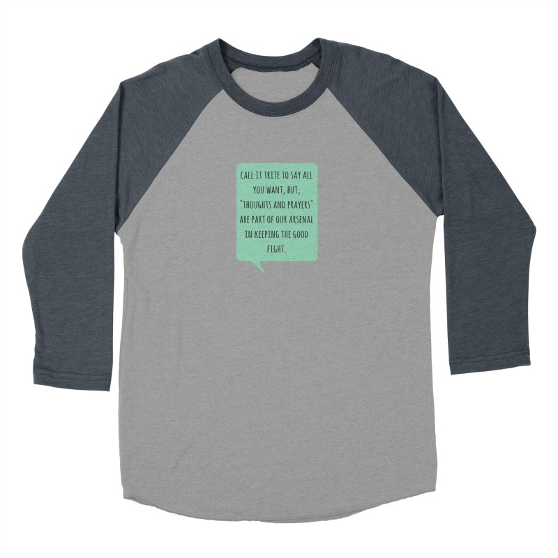 Thoughts and prayers Men's Longsleeve T-Shirt by Soapboxy Boutique