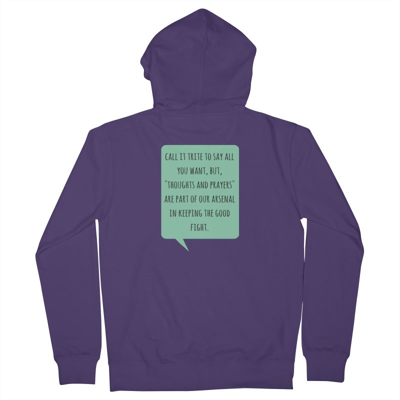 Thoughts and prayers Women's Zip-Up Hoody by Soapboxy Boutique