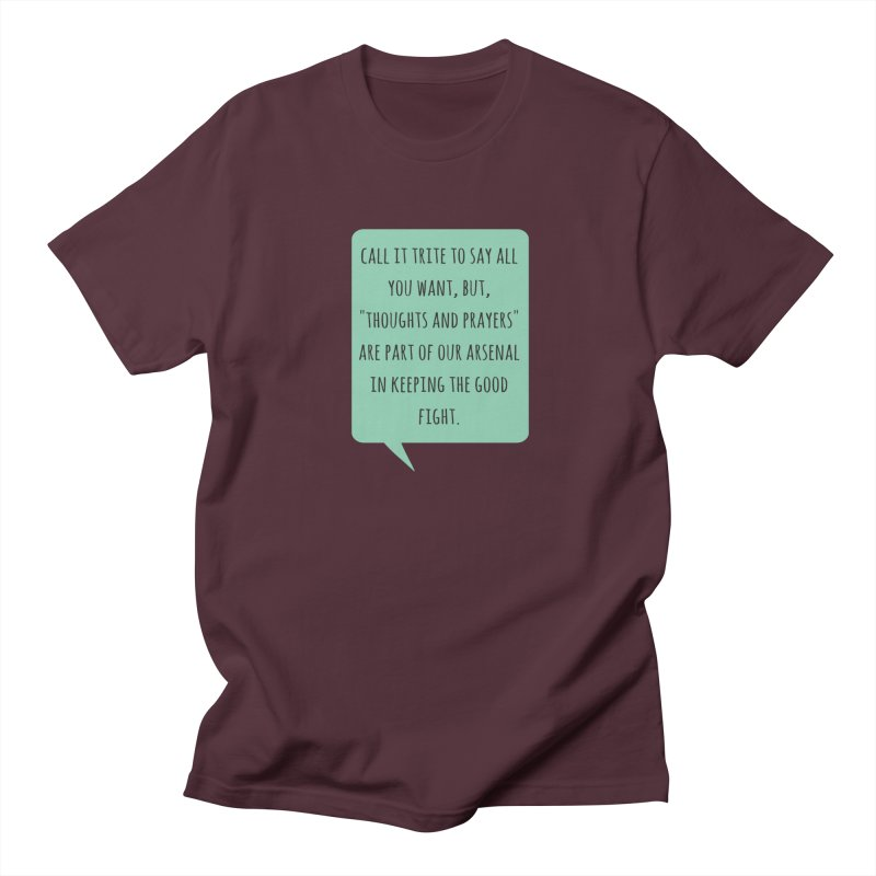 Thoughts and prayers Men's T-Shirt by Soapboxy Boutique