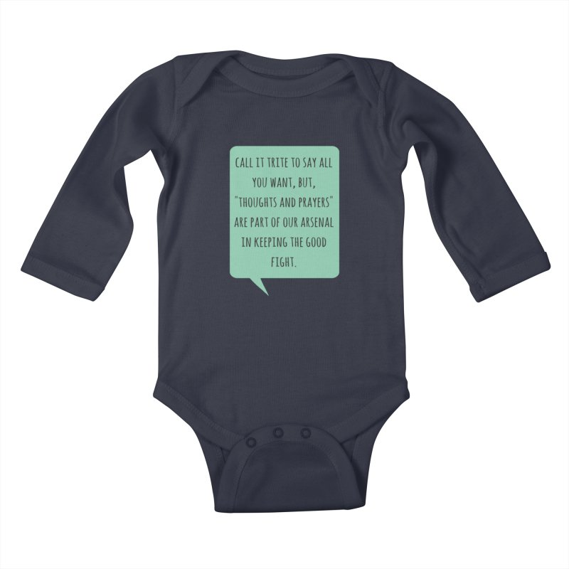 Thoughts and prayers Kids Baby Longsleeve Bodysuit by Soapboxy Boutique