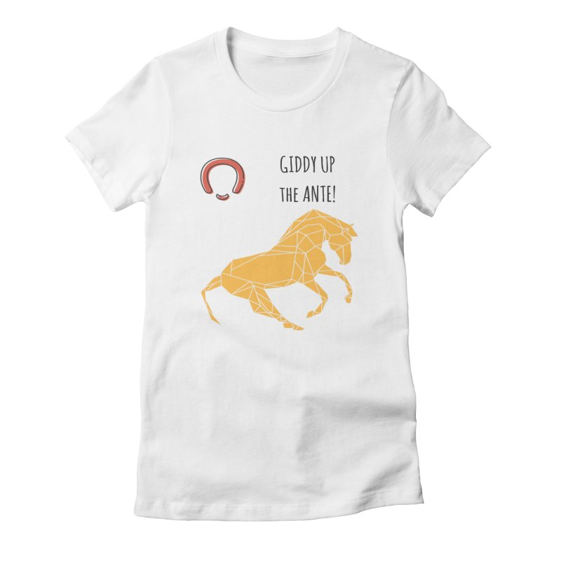 Giddy up Women's Fitted T-Shirt by Soapboxy Boutique