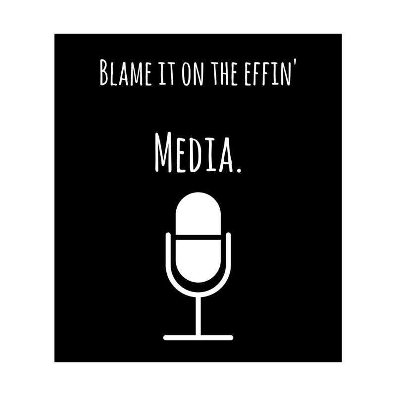 Blame it on the effin media Men's Longsleeve T-Shirt by Soapboxy Boutique