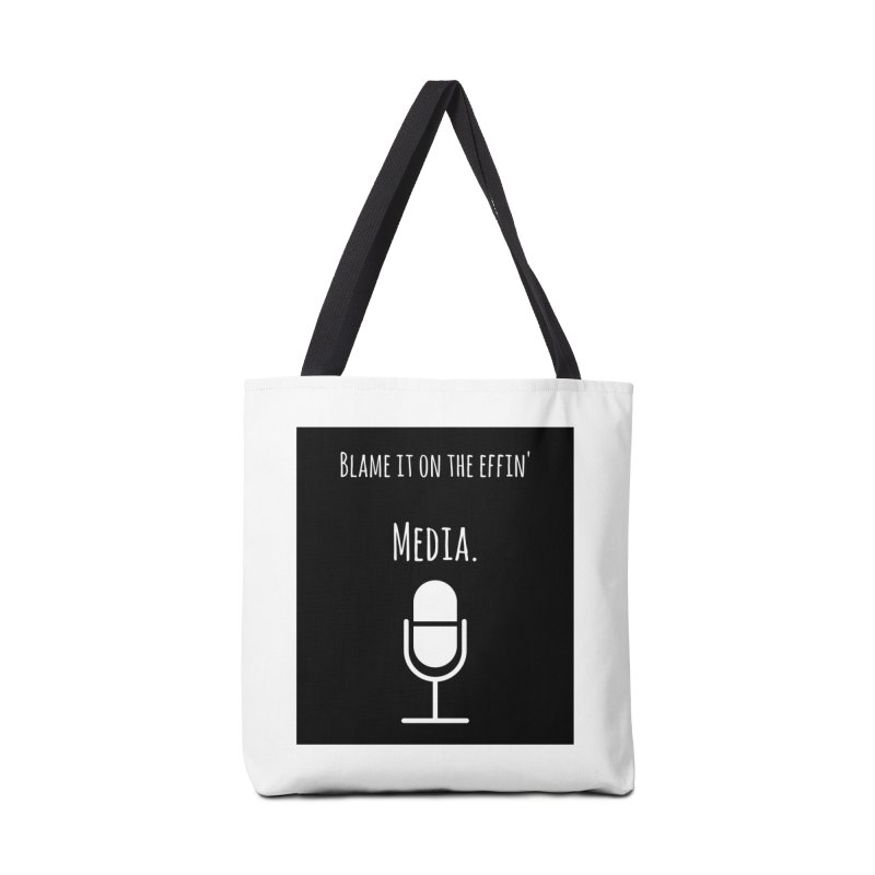 Blame it on the effin media Accessories Bag by Soapboxy Boutique