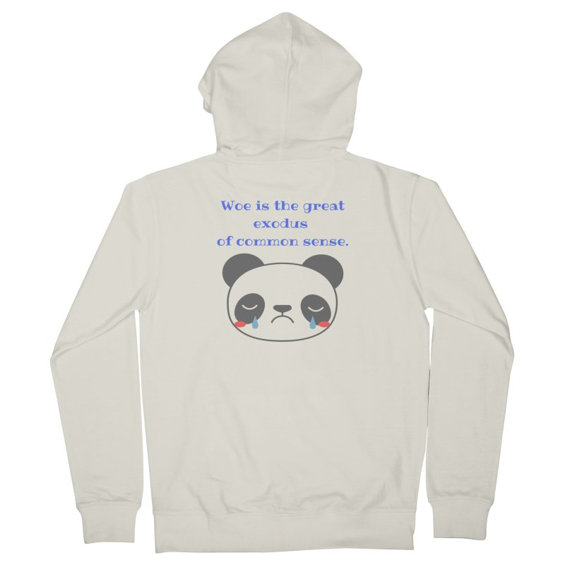Woe is the great exodus of common sense Men's Zip-Up Hoody by Soapboxy Boutique