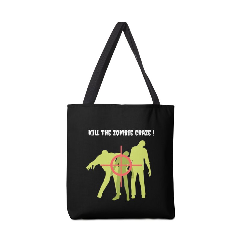 Kill the Zombie Craze! Accessories Tote Bag Bag by Soapboxy Boutique