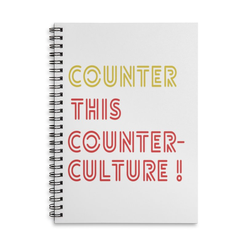 Counter this counterculture Accessories Lined Spiral Notebook by Soapboxy Boutique