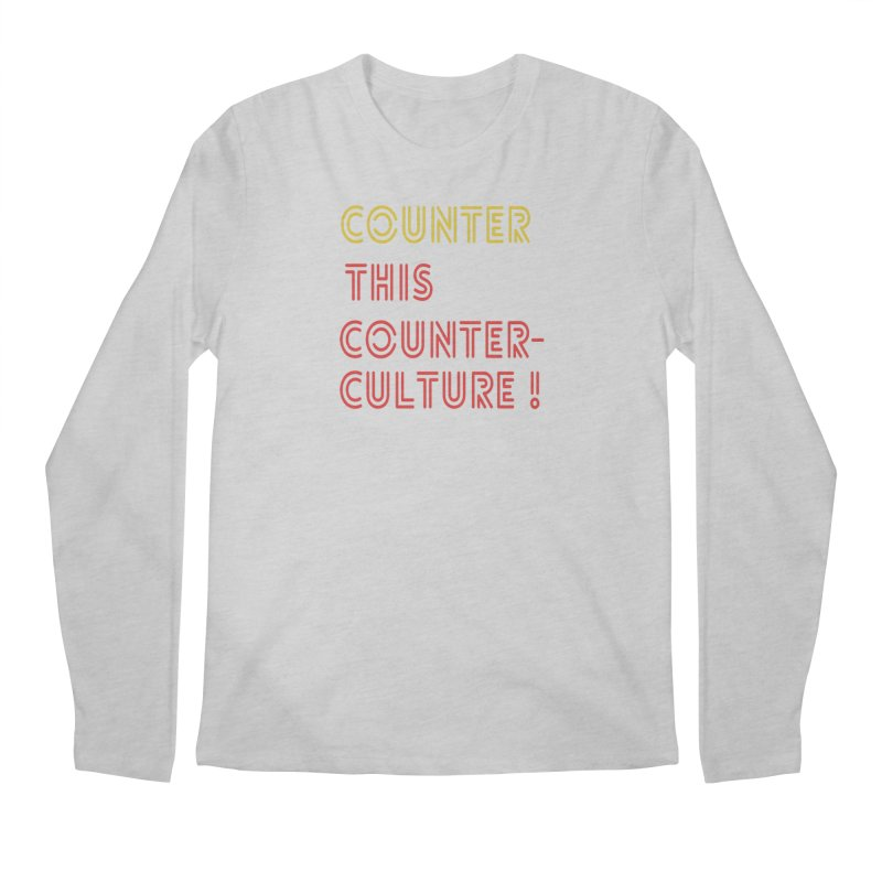 Counter this counterculture Men's Regular Longsleeve T-Shirt by Soapboxy Boutique