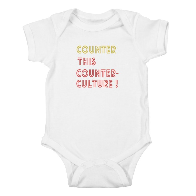 Counter this counterculture Kids Baby Bodysuit by Soapboxy Boutique