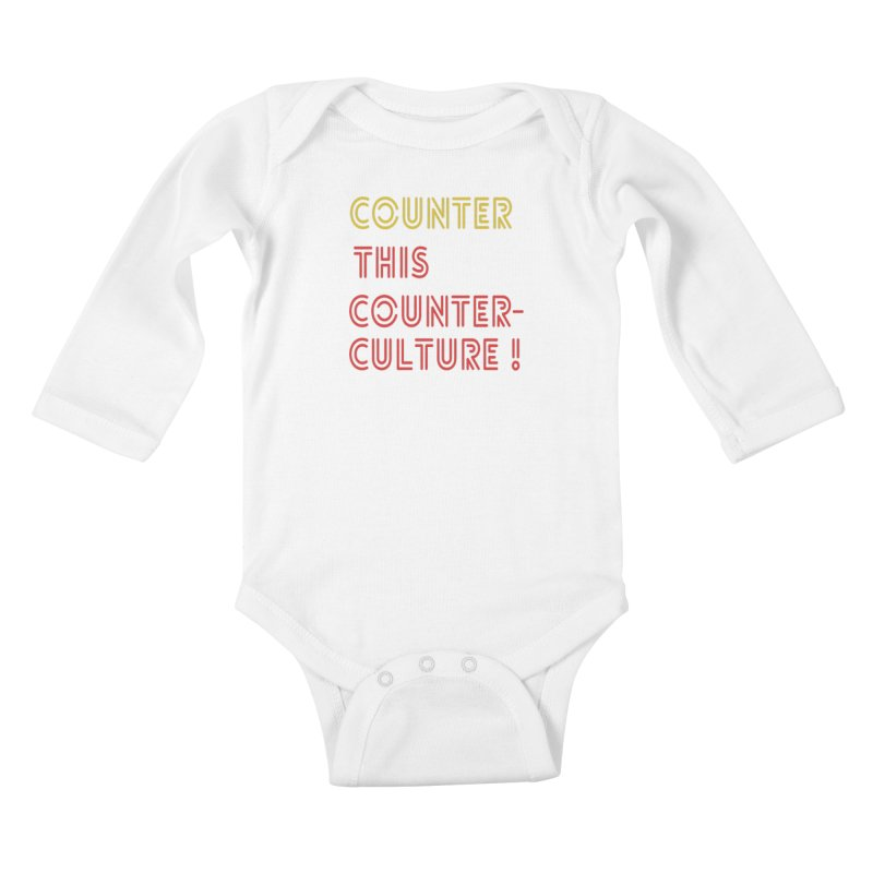 Counter this counterculture Kids Baby Longsleeve Bodysuit by Soapboxy Boutique