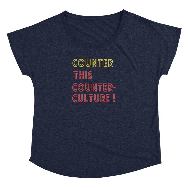 Counter this counterculture Women's Scoop Neck by Soapboxy Boutique