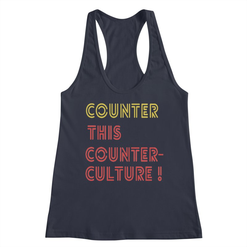 Counter this counterculture Women's Tank by Soapboxy Boutique