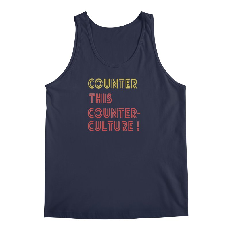 Counter this counterculture Men's Regular Tank by Soapboxy Boutique