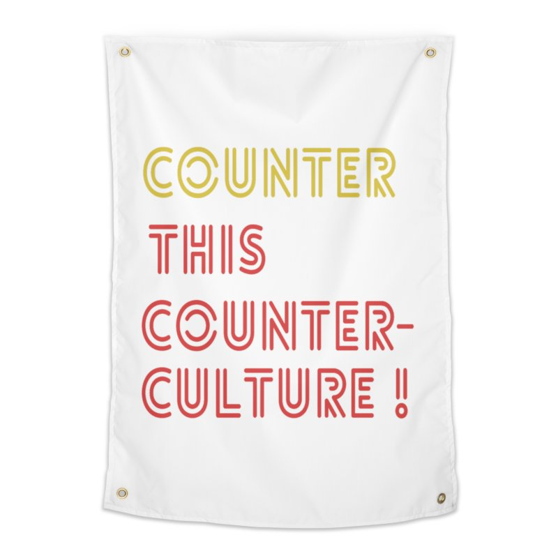 Counter this counterculture Home Tapestry by Soapboxy Boutique