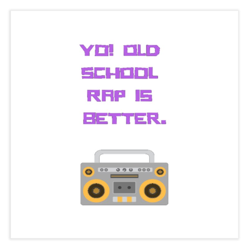 Yo! Old school rap Home Fine Art Print by Soapboxy Boutique
