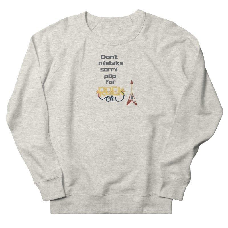 Don't mistake... Women's Sweatshirt by Soapboxy Boutique
