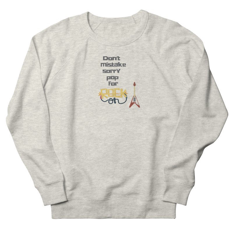 Don't mistake... Men's Sweatshirt by Soapboxy Boutique