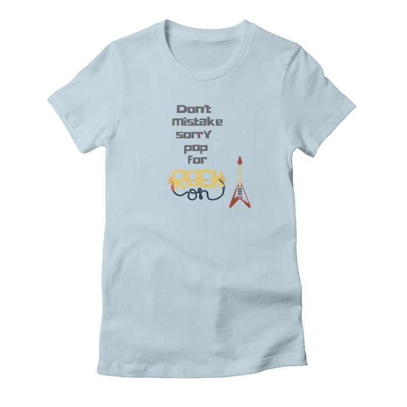 Don't mistake... Women's T-Shirt by Soapboxy Boutique