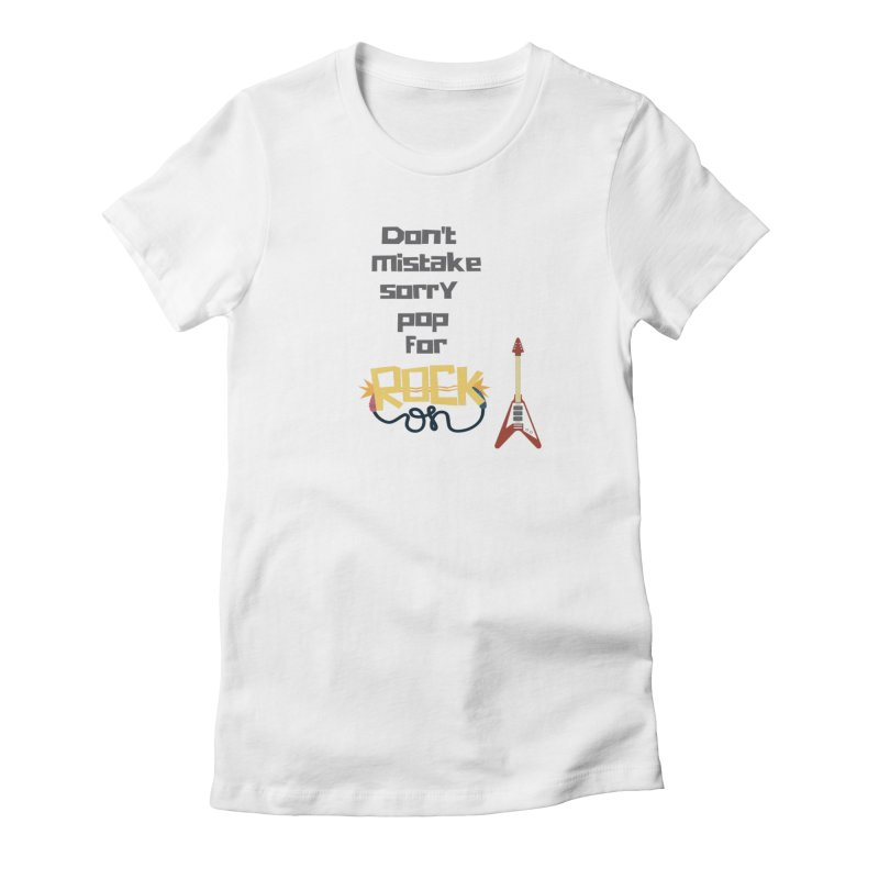 Don't mistake... Women's Fitted T-Shirt by Soapboxy Boutique