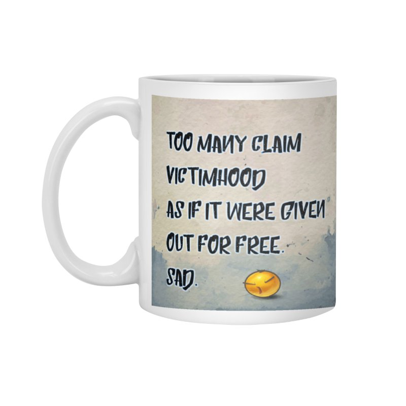 Victimhood Accessories Standard Mug by Soapboxy Boutique