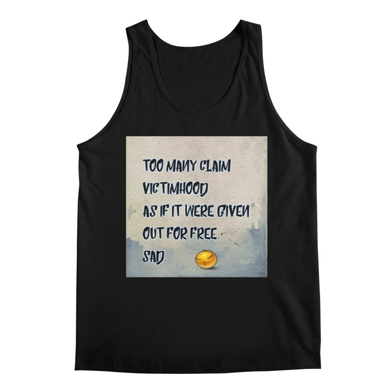 Victimhood Men's Regular Tank by Soapboxy Boutique