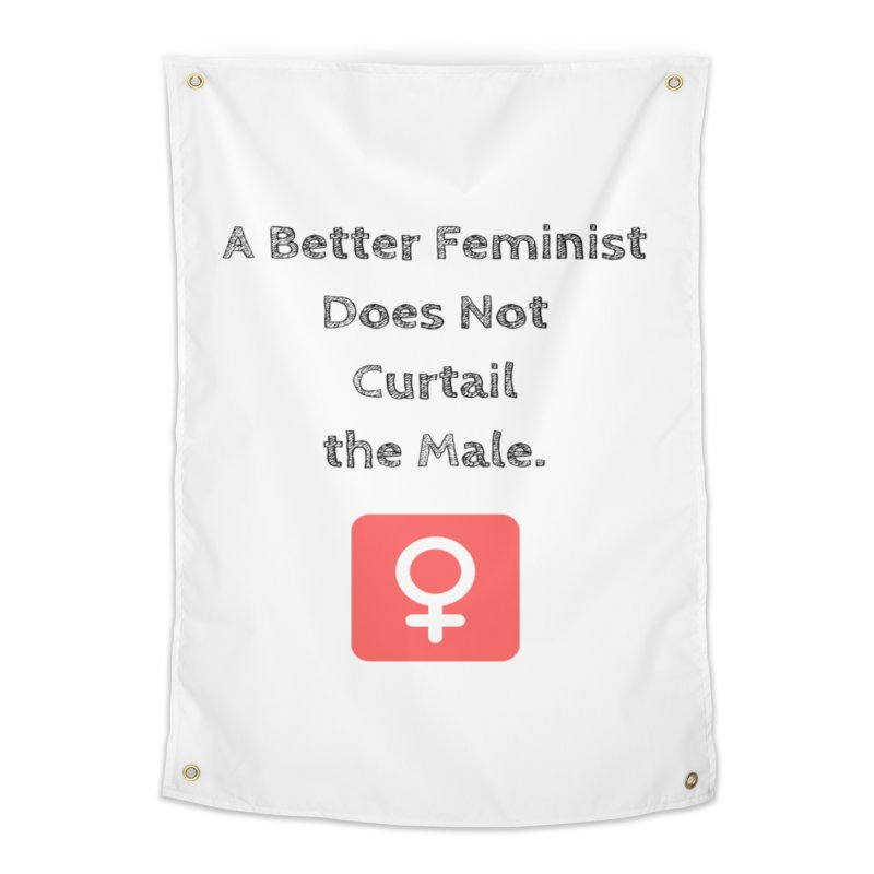 Better feminism Home Tapestry by Soapboxy Boutique