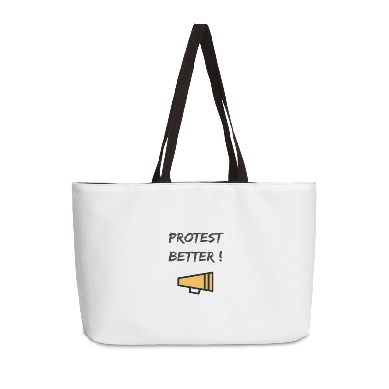 Protest better Accessories Bag by Soapboxy Boutique