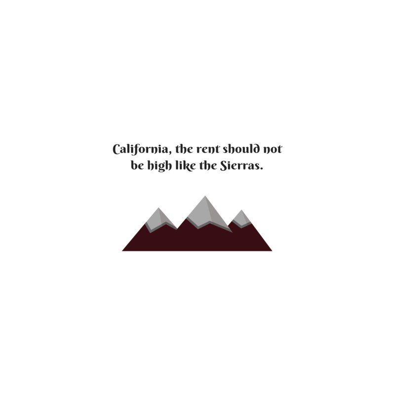 California, the rent should not be high Women's Scoop Neck by Soapboxy Boutique