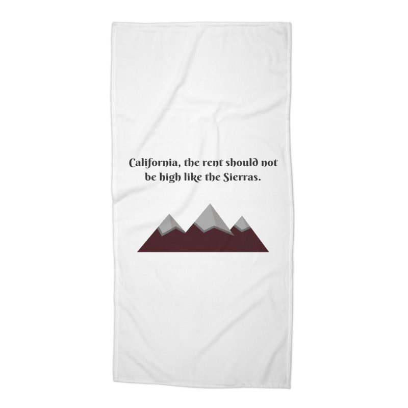 California, the rent should not be high Accessories Beach Towel by Soapboxy Boutique