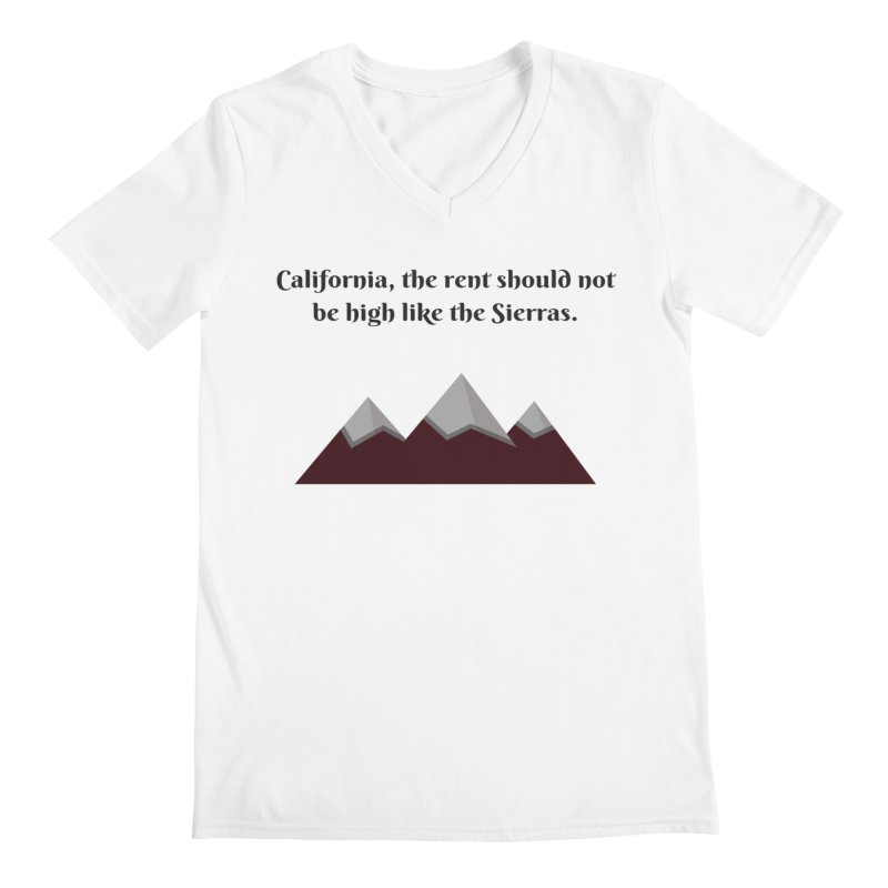 California, the rent should not be high Men's V-Neck by Soapboxy Boutique