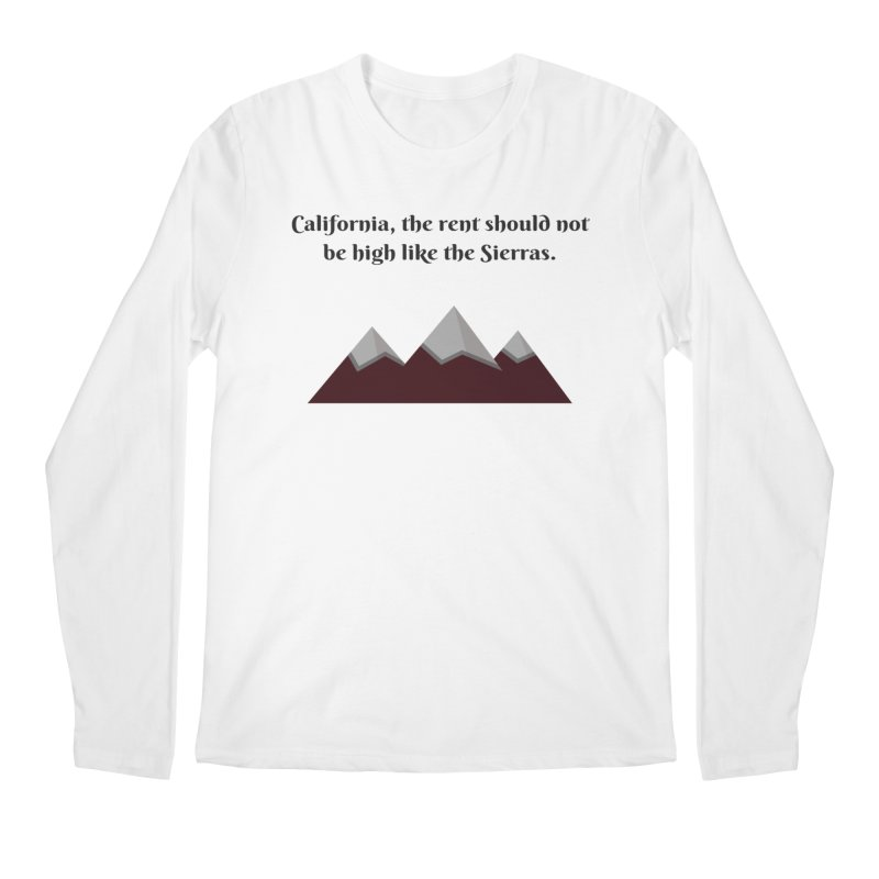 California, the rent should not be high Men's Regular Longsleeve T-Shirt by Soapboxy Boutique