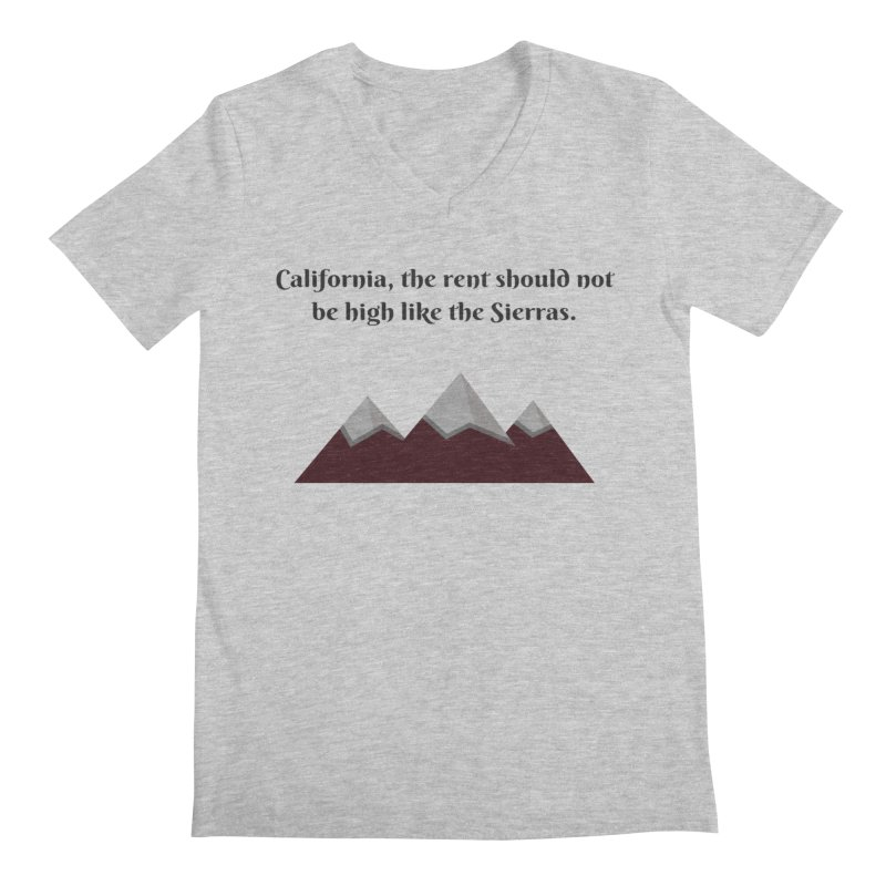 California, the rent should not be high Men's Regular V-Neck by Soapboxy Boutique