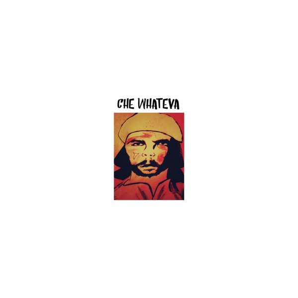image for Che whateva