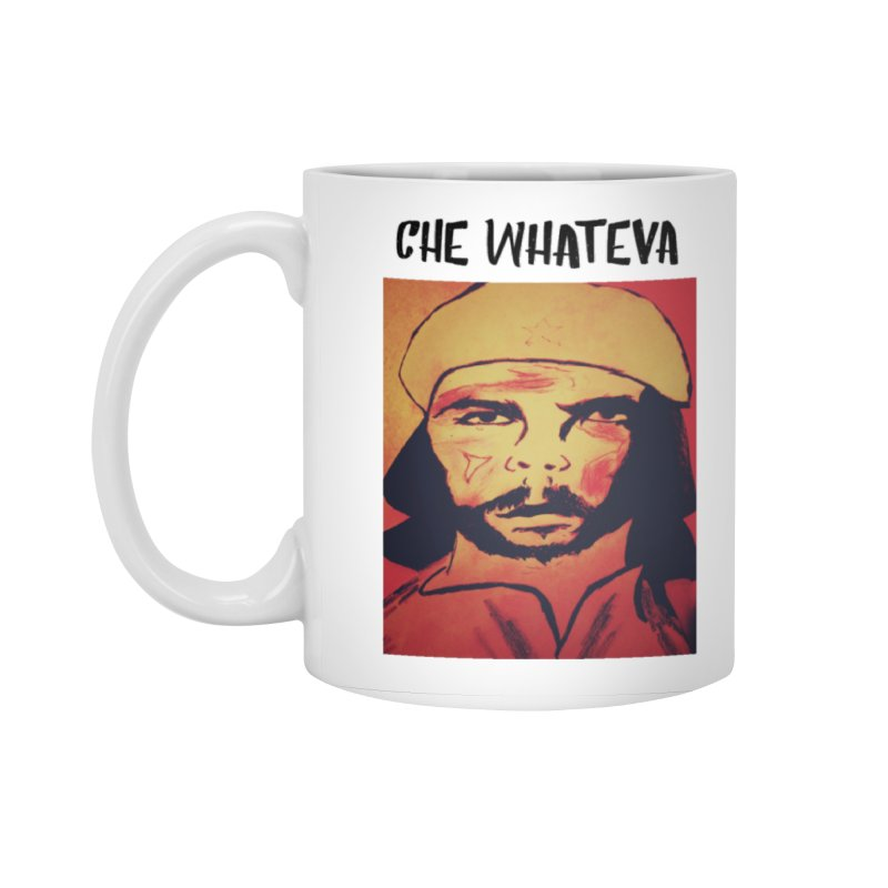 Che whateva Accessories Mug by Soapboxy Boutique