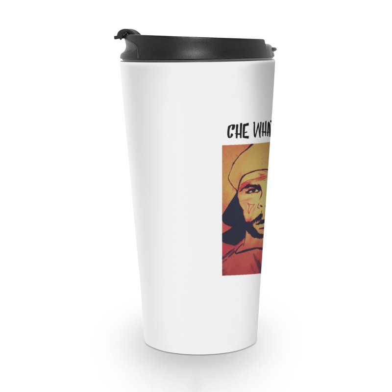 Che whateva Accessories Travel Mug by Soapboxy Boutique
