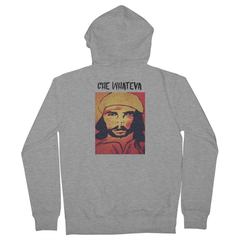 Che whateva Men's Zip-Up Hoody by Soapboxy Boutique