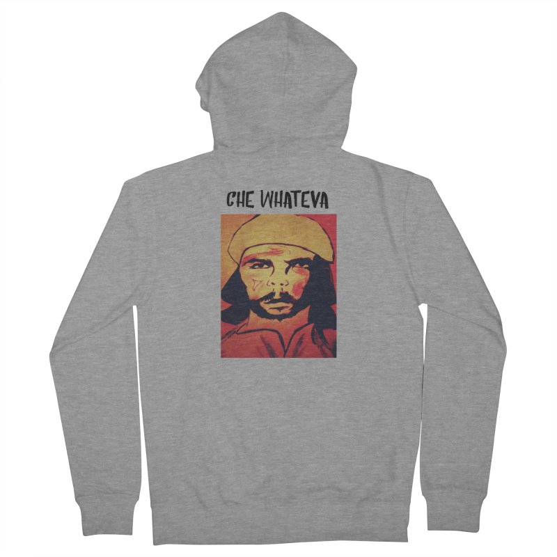 Che whateva Women's French Terry Zip-Up Hoody by Soapboxy Boutique